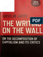 Anselm Jappe the Writing on the Wall on the Decomposition of Capitalism and Its Critics