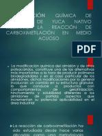 Modificación Química de Almidón de Yuca Nativo Mediante