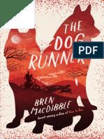 The Dog Runner by Bren MacDibble Excerpt