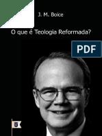 OqueCoTeologiaReformadaporJ.M.Boice.pdf