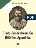 ProtoFederalismode1689emAgostinhoCompiladoporBrandonAdams.pdf