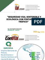 SEGURIDAD VIAL SOSTENIBLE Y ECOLOGICA CON PINTURAS PARA TRAFICO_ EXPOCON   .pdf