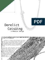 Derelict Caisuing, Design book