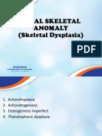 Skeletal Dysplasia