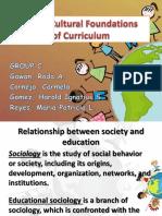 Socio-Cultural Foundation of Curriculum