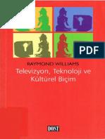 Raymond Williams - Televizyon Teknoloji Ve Kültürel Biçim #a.