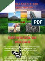 Los Volcanes y Los Terremotos