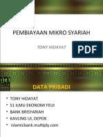 PEMBIAYAAN MIKRO SYARIAH - Tony Hidayat -Forum Belajar Ekonomi Syariah