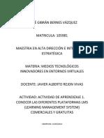 ACTIVIDAD DE APRENDIZAJE 1. CONOCER LAS DIFERENTES PLATAFORMAS LMS (LEARNING MANAGEMENT SYSTEM) COMERCIALES Y GRATUITAS