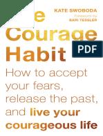 The Courage Habit - Kate Swoboda