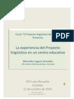 El Proyecto Lingüístico en un centro educativo