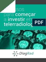 eBook DiagRad - 5 Passos Para Começar a Investir Em Telerradiologia
