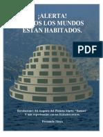 ALERTA TODOS LOS MUNDOS ESTAN HABITADOS - Fernando Moya - 2004.pdf