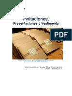 Invitaciones, Presentaciones y Vestimenta