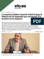 La empresa pública Canal de Isabel II paga la defensa de un imputado por corrupción y lo recoloca en la empresa (eldiario.es, 07-02-16)