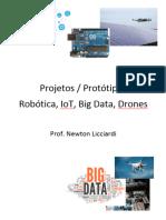 Projeto - Protótipos - IoT, Drones, Robótica, Big Data e Ciência de Dados - Prof. Newton Licciardi