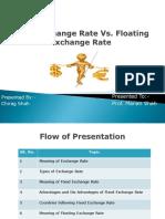 Fixed Exchange Rate vs Floating Exhange Rate