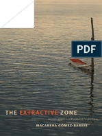 Macarena Gomezbarris the Extractive Zone Social Ecologies and Decolonial Perspectives
