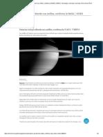 Saturno Está Perdiendo Sus Anillos, Confirma La NASA _ VIDEO _ Tecnología y Ciencias _ Ciencias _ El Comercio Perú