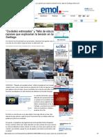 Las Razones Que Explican La Tensión en Las Calles de Santiago _ Emol.com