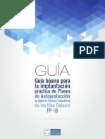 Guía Básica Para La Implantación Práctica de Planes de Autoprotección en Salas de Fiesta y Discotecas de Les Illes Balears