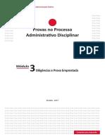 Módulo 3 – Diligências e Prova Emprestada - EnAP - Provas No Processo Administrativo Disciplinar