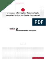 Módulo 3 - Ciclo de Vida Dos Documentos - EnAP - Gestão Da Informação e Documentação - Conceitos Básicos Em Gestão Documental