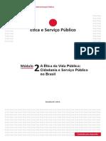 Módulo 2 - A Ética Da Vida Pública - Cidadania e Serviço Público No Brasil - EnAP - Ética e Serviço Público