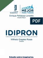 Estudio imaginarios. Género y diversidad sexual en IDIPRON.