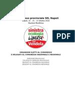 Organismi eletti al 1° Congresso di SEL Napoli - Napoli 17 ottobre 2010
