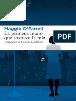 O Farrell Maggie - La Primera Mano Que Sostuvo La Mia