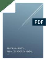 Los Procedimientos Almacenados y Funciones Son Nuevas Funcionalidades de La Versión de MySQL 5
