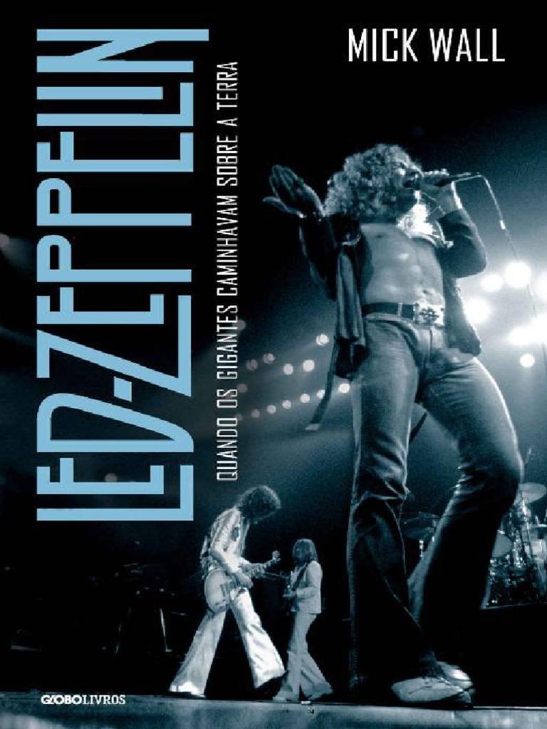 3b1f5aa7b38d Led Zeppelin - Mick Wall