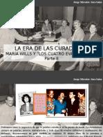 Jorge Miroslav Jara Salas - La Era de Las Curadurías. Maria Wills y Los Cuatro Evangelistas, Parte II