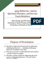 Challenging Behaviors, Autism Spectrum Disorders, and Prevent-Teach-Reinforce