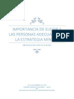 Importancia de Elegir a Las Personas Adecuadas en La Estrategia Minera