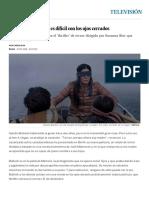 'a Ciegas', Sobrevivir Es Difícil Con Los Ojos Cerrados _ Televisión _ EL PAÍS