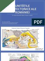 LP1. Unitatile Geotectonice Ale Romaniei