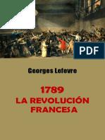 Revolución Francesa. Georges Lefevre