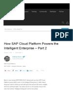 How SAP Cloud Platform Powers the Intelligent Enterprise – Part 2 _ SAP Blogs