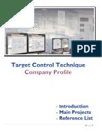 Target Control Technique