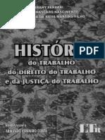 História do Trabalho Do Direito do Trabalho e Da Justiça do Trabalho.pdf