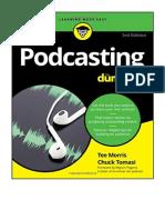 Podcasting Para Principiantes. Crear y Distribuir Sus Propias Grabaciones