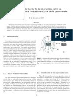 Medición de la fuerza de la interacción entre un superconductor de alta temperatura y un imán permanente.