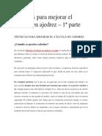 Técnicas Para Mejorar El Cálculo en Ajedrez
