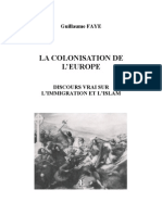 Guillaume Faye - La colonisation de l'europe
