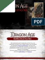[Dragon Age RPG] Especializações