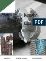 Korrosion - Kupfer, Blei, Zink