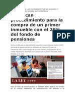 Modifican procedimiento para la compra de un primer inmueble con el 25% del fondo de pensiones