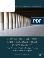 [Non-Governmental Public Action] Diane Stone (auth.) - Knowledge Actors and Transnational Governance_ The Private-Public Policy Nexus in the Global Agora (.pdf